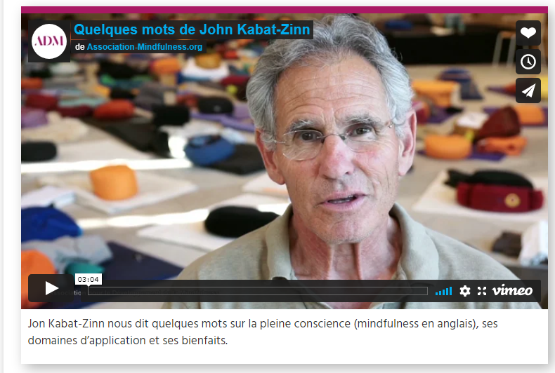 Méditation Mindfulness vidéo John Kabat-Zin ADM