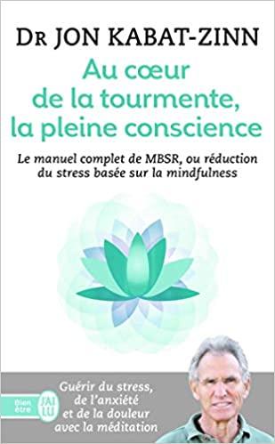 Méditation Mindfulness couverture livre Au coeur de la tourmente la pleine conscience
