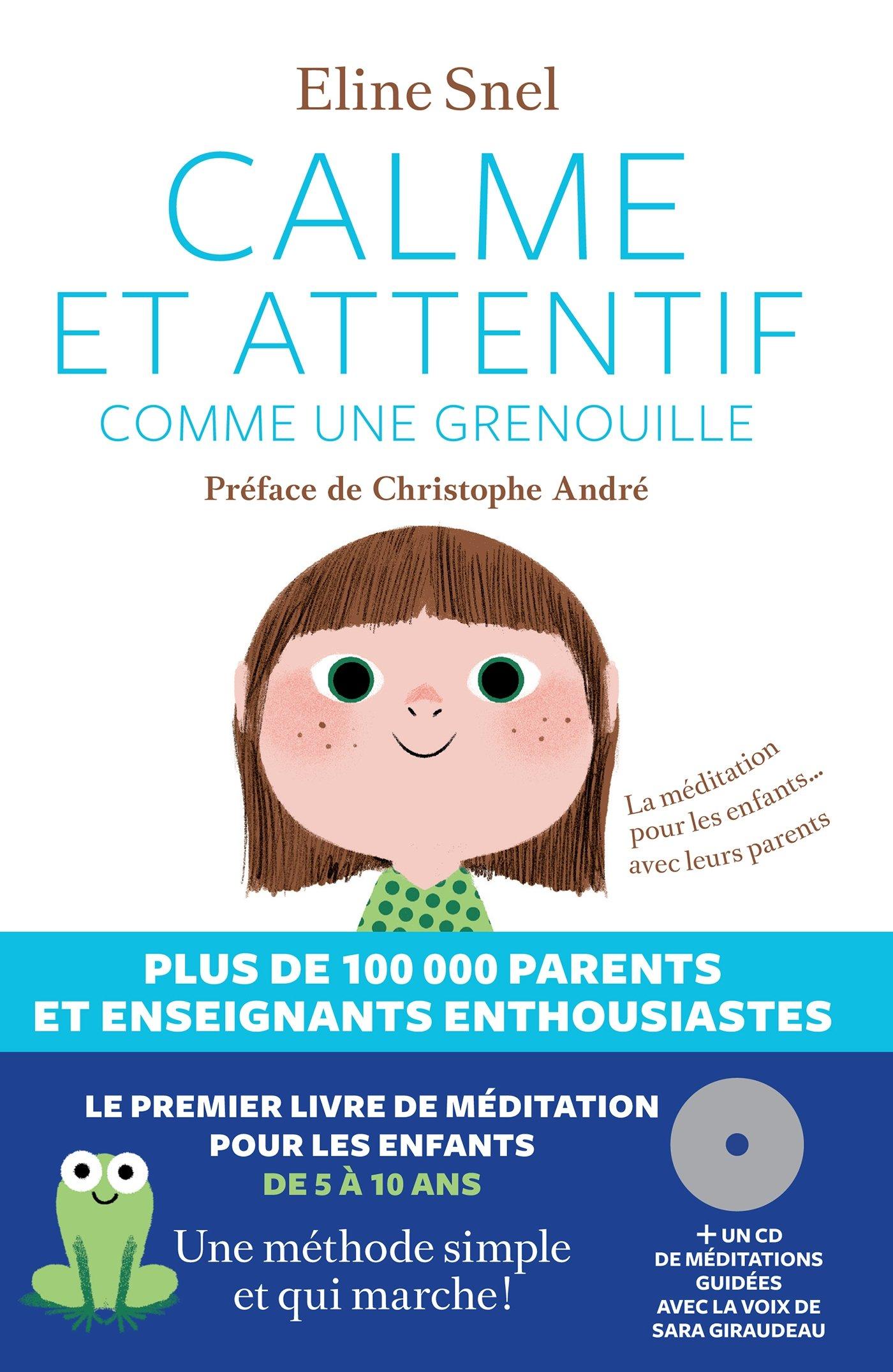 Méditation Mindfulness couverture livre Calme et attentif comme une grenouille
