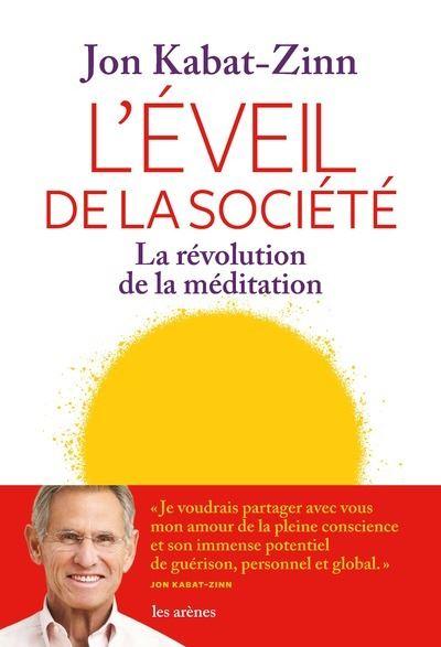 Méditation Mindfulness couverture livre l'éveil de la société